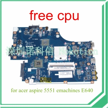NOKOTION NEW75 LA-5912P MBNA102001 MB. acer aspire 5551 emachines NA102.001 E640 anakart DDR3 HD4200 ücretsiz cpu